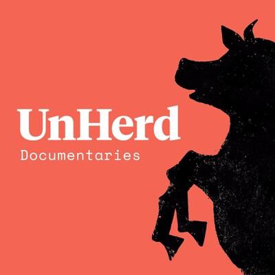 UnHerd Audio Documentaries
