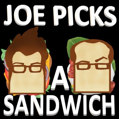 Joe Picks A Sandwich