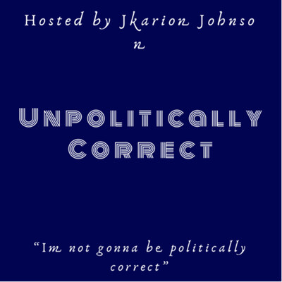 Unpolitically Correct