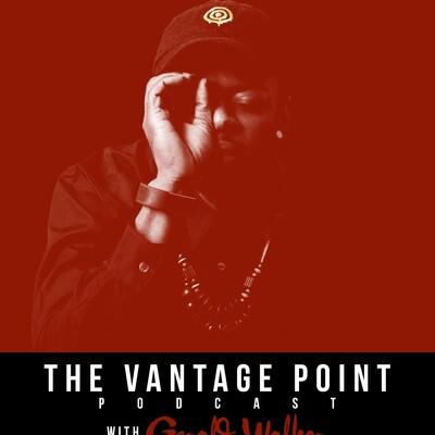 Vantage Point w/ Gerald Walker