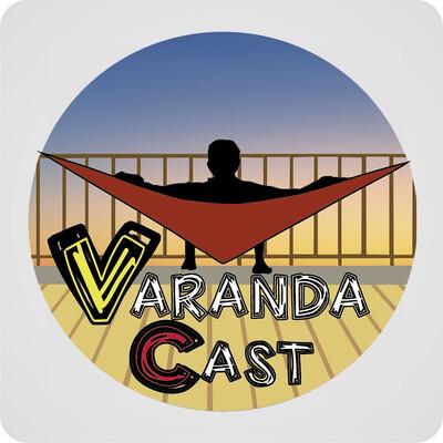 VarandaCast