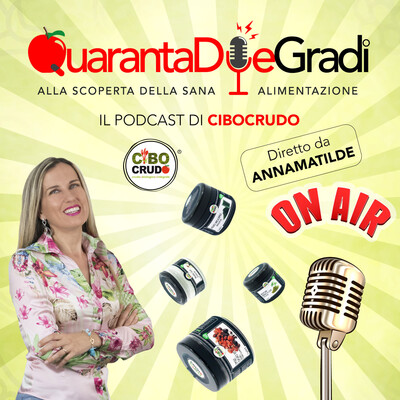 QuarantaDueGradi il podcast di CiboCrudo