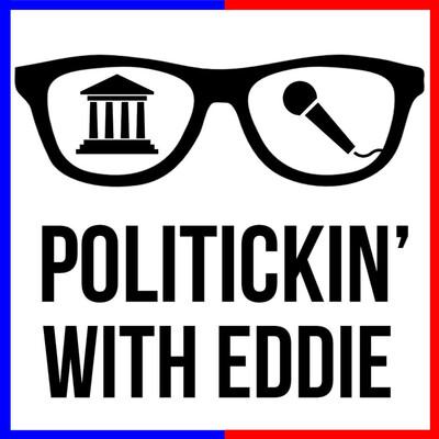 Politickin' With Eddie