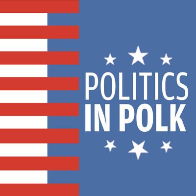 Politics in Polk Podcast