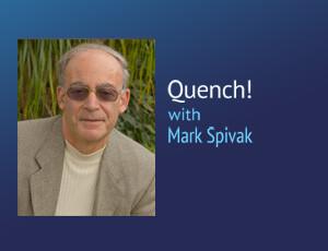 Quench! – Mark Spivak