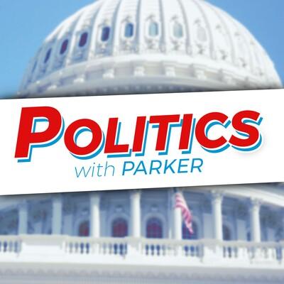Politics with Parker