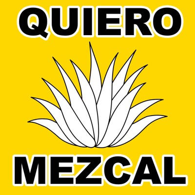 Quiero Mezcal