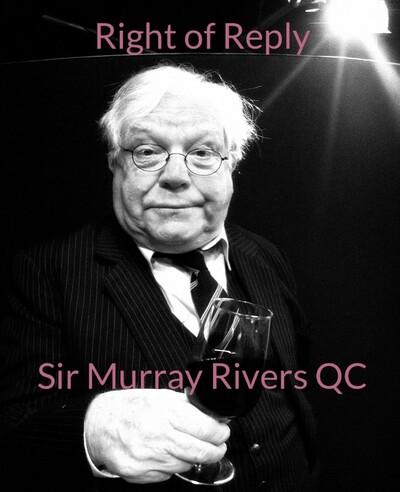 Sir Murray Rivers QC Aka Bryan Dawe