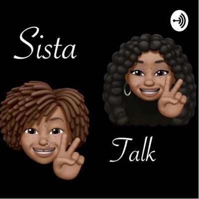 Sista Talk