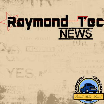 Raymond Tec News