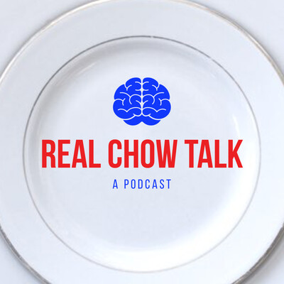 Real Chow Talk