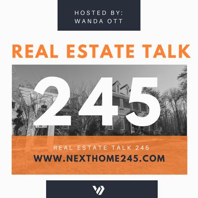 Real Estate Talk 245