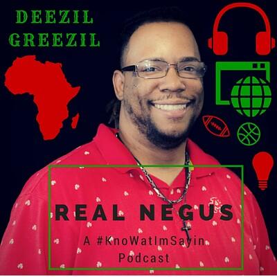 Real Negus Show
