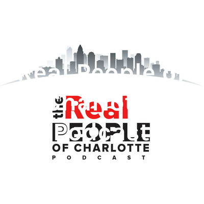 Real People of Charlotte Podcast