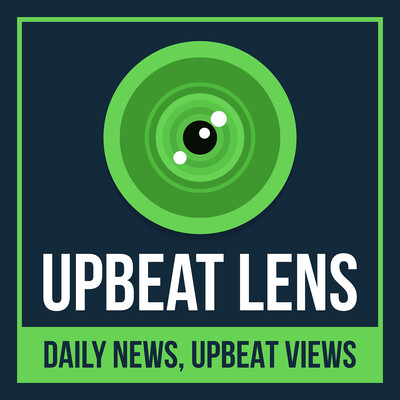 UpBeat Lens, Daily News with Upbeat Views