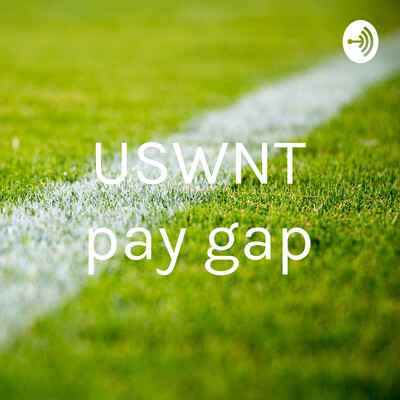USWNT pay gap