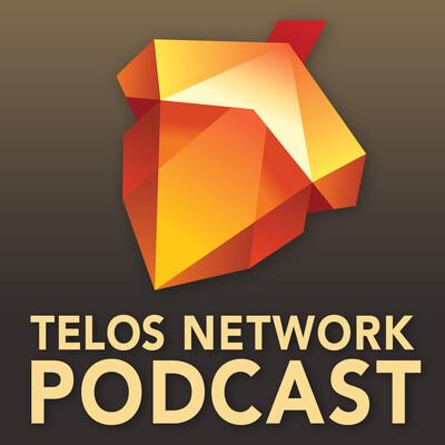 Telos Network Podcast