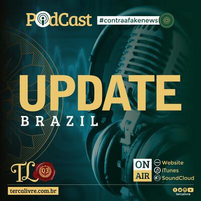 Terça Livre TV: Update Brazil