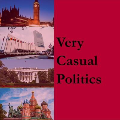 Very Casual Politics Podcast