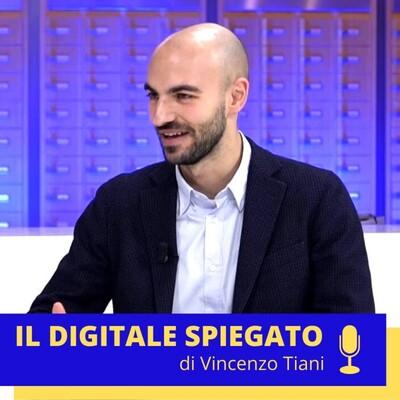 Vincenzo Tiani - Il Digitale Spiegato