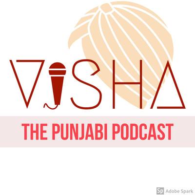 Visha The Punjabi Podcast