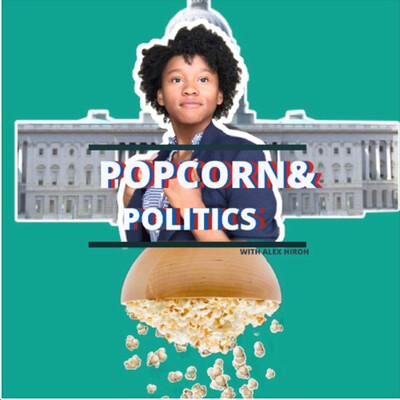 Popcorn and Politics