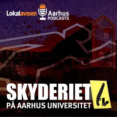 Skyderiet på Aarhus Universitet