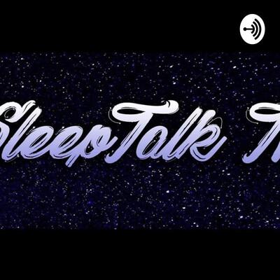 SleepTalk TV