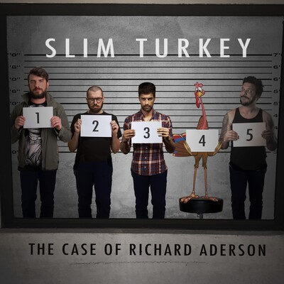 Slim Turkey: The Unsolved Homicide of Richard Aderson