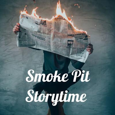 Smoke Pit Storytime
