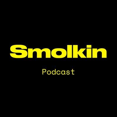 Smolkin — Podcast
