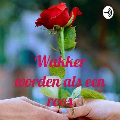 Wakker worden als een roos