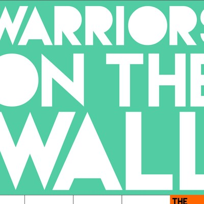 Warriors On The Wall