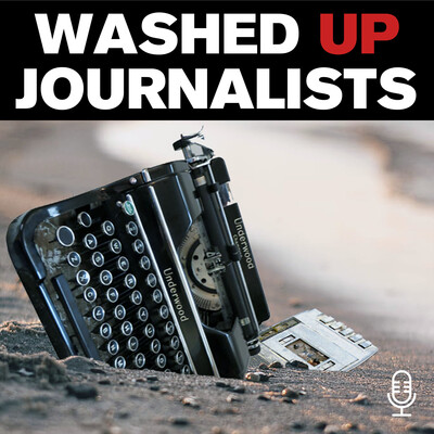 Washed Up Journalists