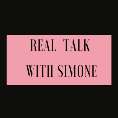 Real Talk With Simone