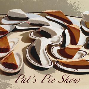 Pat's Pie Show
