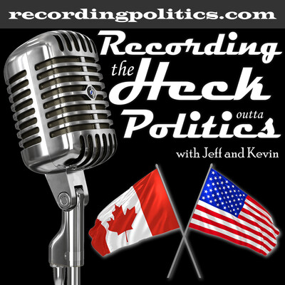 Recording the Heck Outta Politics