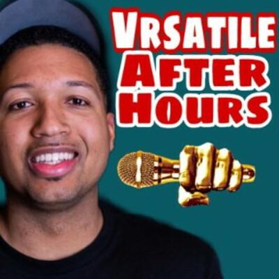 Vrsatile: After Hours