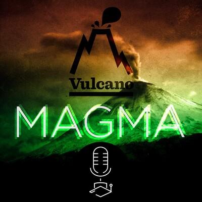 Vulcano Statale: Magma