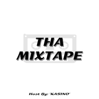 Tha Mixtape