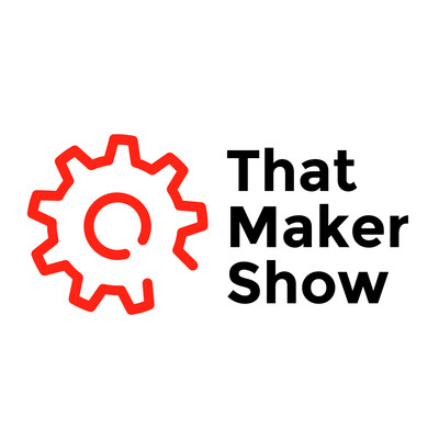 That Maker Show