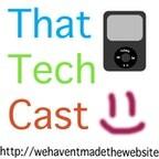 That Tech Cast