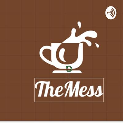 TheMess