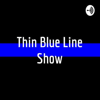 Thin Blue Line Show