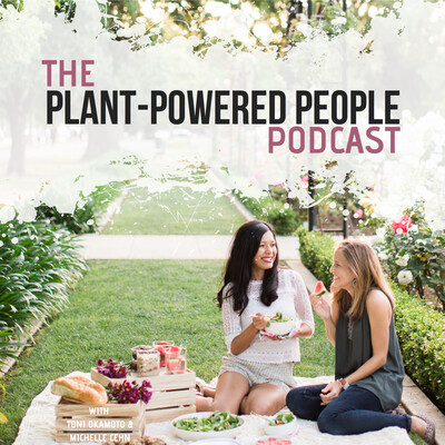 Plant-Powered People Podcast