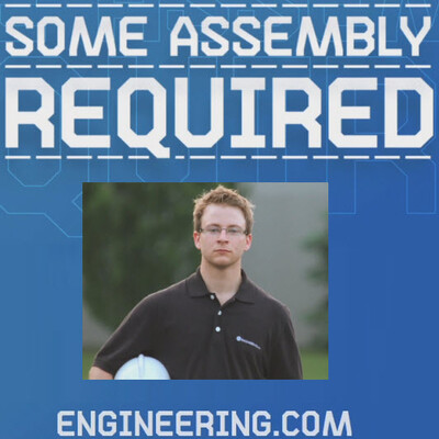 Some Assembly Required - ENGINEERING.com