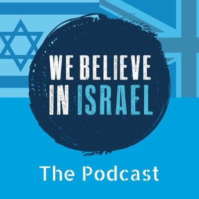 We Believe in Israel Podcast