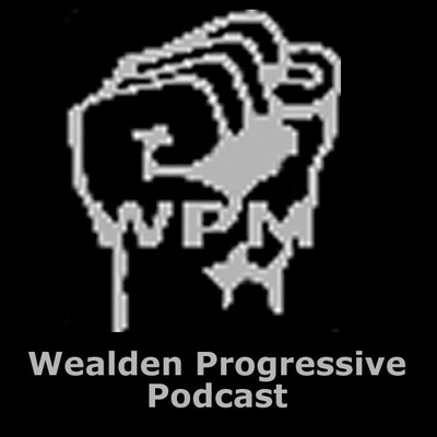 Wealden Progressive Podcast