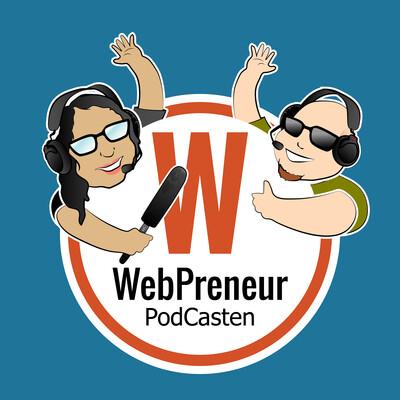 WebPreneur PodCasten