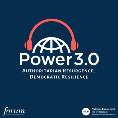 Power 3.0   Authoritarian Resurgence, Democratic Resilience